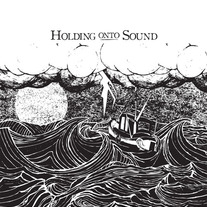 Holding Onto Sound - The Tempest 7""