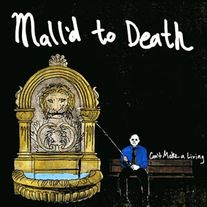 Mall'd to Death - Can't Make a Living LP