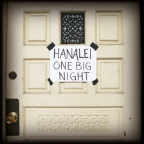 Hanalei - One Big Night