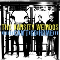 "The Varsity Weirdos ""Can't Go Home"" double CD"
