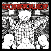 "Sorrower - S/T 7"" [Buriedinhell]"