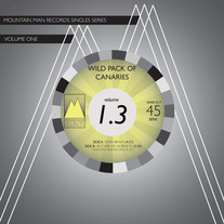 Wild Pack Of Canaries - Mountain Man Single Series 7""