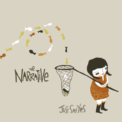 The narrative - just say yes ep