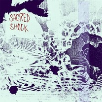 "Sacred Shock ""You're Not With Us"" 12"" LP (Residue Records)"