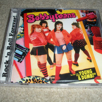 "THE BOBBYTEENS ""We Like'em Young & Dumb"" CD"