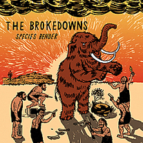 "The Brokedowns ""Species Bender"" CD  CCCP 140-2"