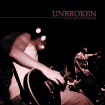 "Unbroken ""It's Getting Tougher to Say the Right Things"" CD"