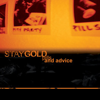 "Stay Gold ""Pills and Advice"" CD"