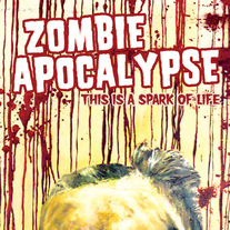 "Zombie Apocalypse ""This is a Spark of Life"" CDep"