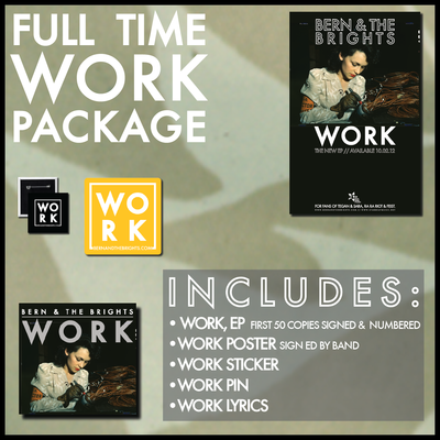 Bern & the brights full-time 'work' package