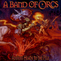 "A Band of Orcs - ""Adding Heads to the Pile"" Digital Download & Burning Shield Sticker"