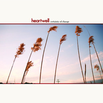 Heartwell - Certainty of Change CD