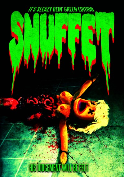 Snuffet: Extended/Limited/Signed/Numbered It's Sleazy Bein' Green Edition June/July 2014