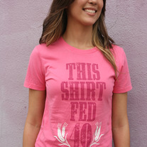 """This Shirt Fed 40 People"" - Women's Pink"