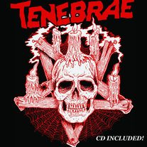 "Tenebrae: s/t 7"" E.P limited to 210 on blood red vinyl (includes full color cd with bonus track)"
