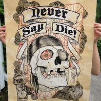 """Never Say Die!"" Limited edition art print"