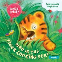 Who Is The Tiger Looking For? By AZ Books