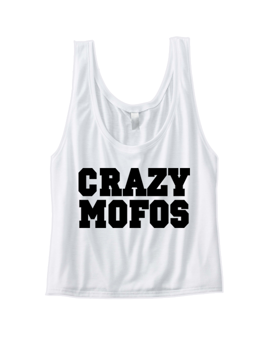 CRAZY MOFOS CROP TOP COOL SHIRTS FUNNY SHIRTS GREAT GIFTS FOR ...