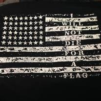 """I Will Not Die for A Flag"" Shirt"