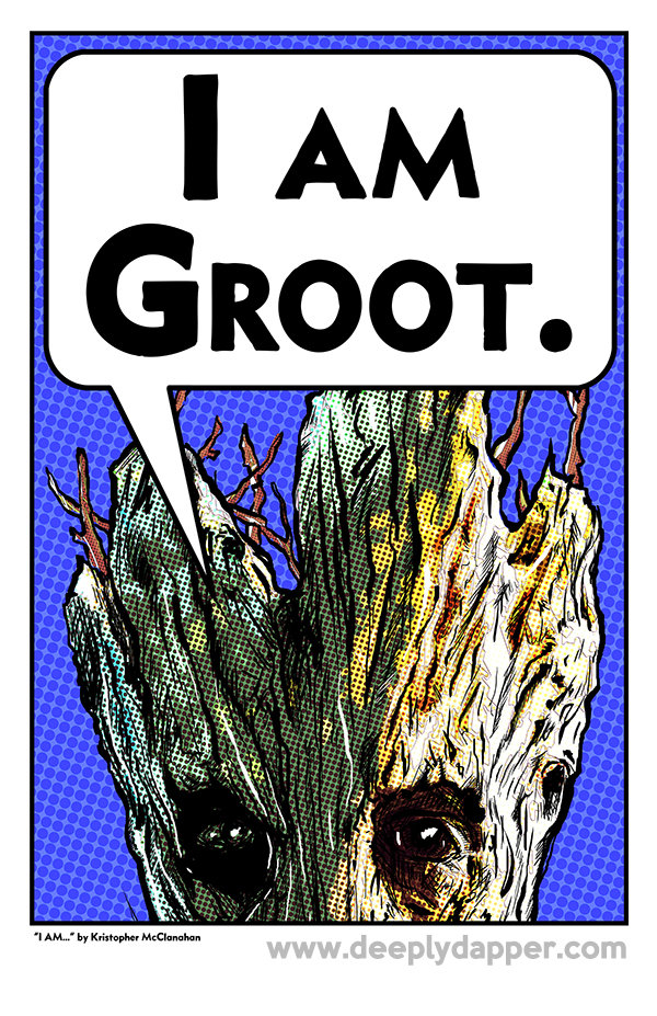 i am groot 11x17 art print deeplydapper online store. Black Bedroom Furniture Sets. Home Design Ideas