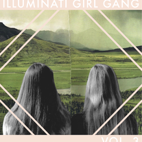 Illuminati Girl Gang Vol. 3