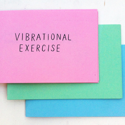 Vibrational exercise