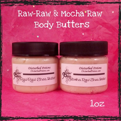 1 oz. raw-raw (or) mocha raw shea body butter