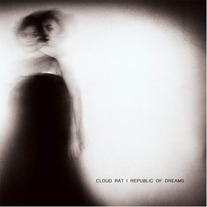 Cloud Rat / Republic of Dreams Split LP [IFB]