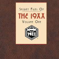 Secret Files of the 19XX-Volume One