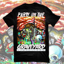 Party In The Graveyard Black Shirt - Unisex