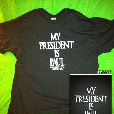 My president is paul t-shirt