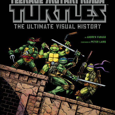 Teenage mutant ninja turtles: the ultimate visual history limited edition