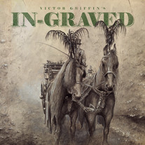 Victor Griffin's IN~GRAVED Debut Vinyl LP