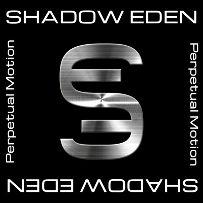 Shadow eden-perpetual motion cd