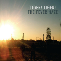 Tiger! Tiger!/The Fever - Haze Split Cassette