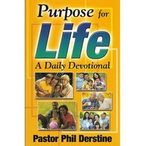 Purpose For Life by Phil Derstine