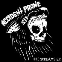 Accident Prone - Idle Screams 7""