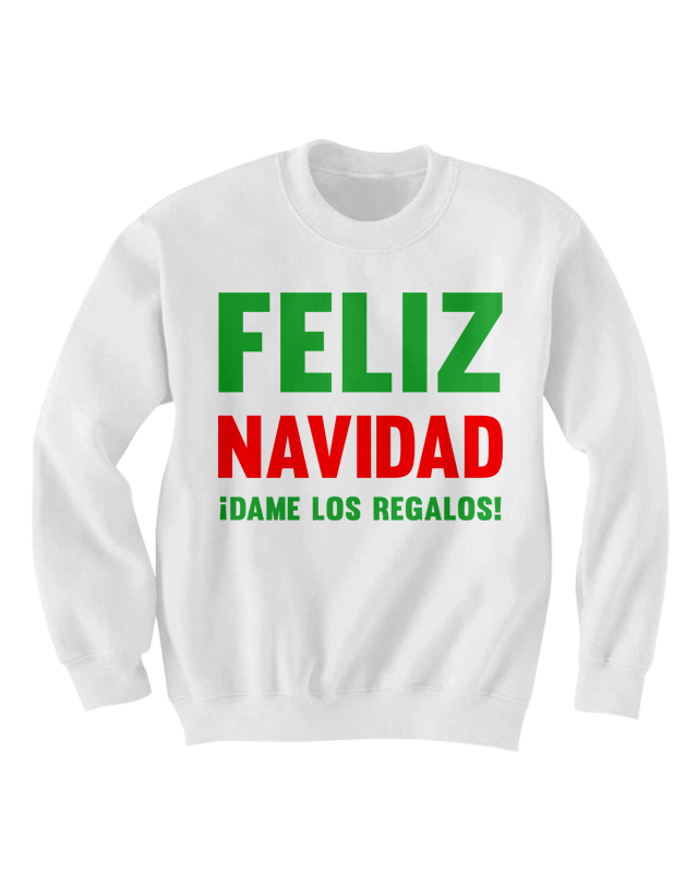 FELIZ NAVIDAD SWEATSHIRT CHRISTMAS SHIRT COOL GIFTS CHEAP GIFTS ...