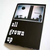 All Grown Up Zine