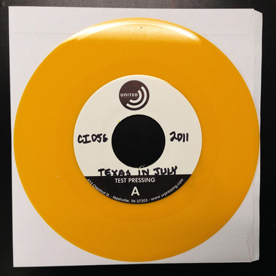 "Texas in july - ""uncivilized"" 7"" test pressing"
