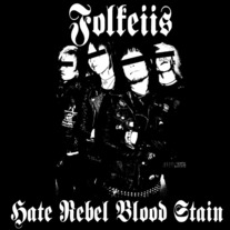FOLKEIIS - Hate Rebel Blood Stain 12""