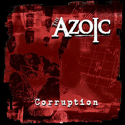 The azoic - 'corruption ep'