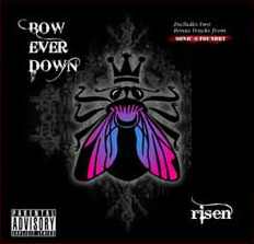 Bow ever down - 'risen ep'
