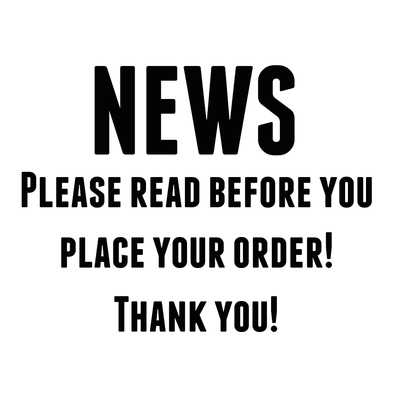 News please read before you place your order♥