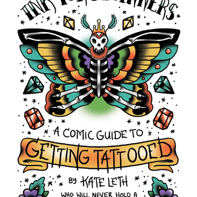 Ink for beginners: a comic guide to getting tattooed by kate leth