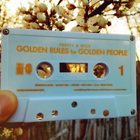 Pretty & Nice - Golden Rules For Golden People Cassette + DL - Thumbnail 1