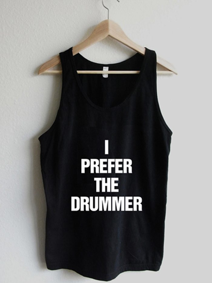 4fa1bfc543243 I Prefer the Drummer Unisex Tank Top · Rexlambo · Affordable Quality ...