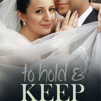 To Hold and Keep