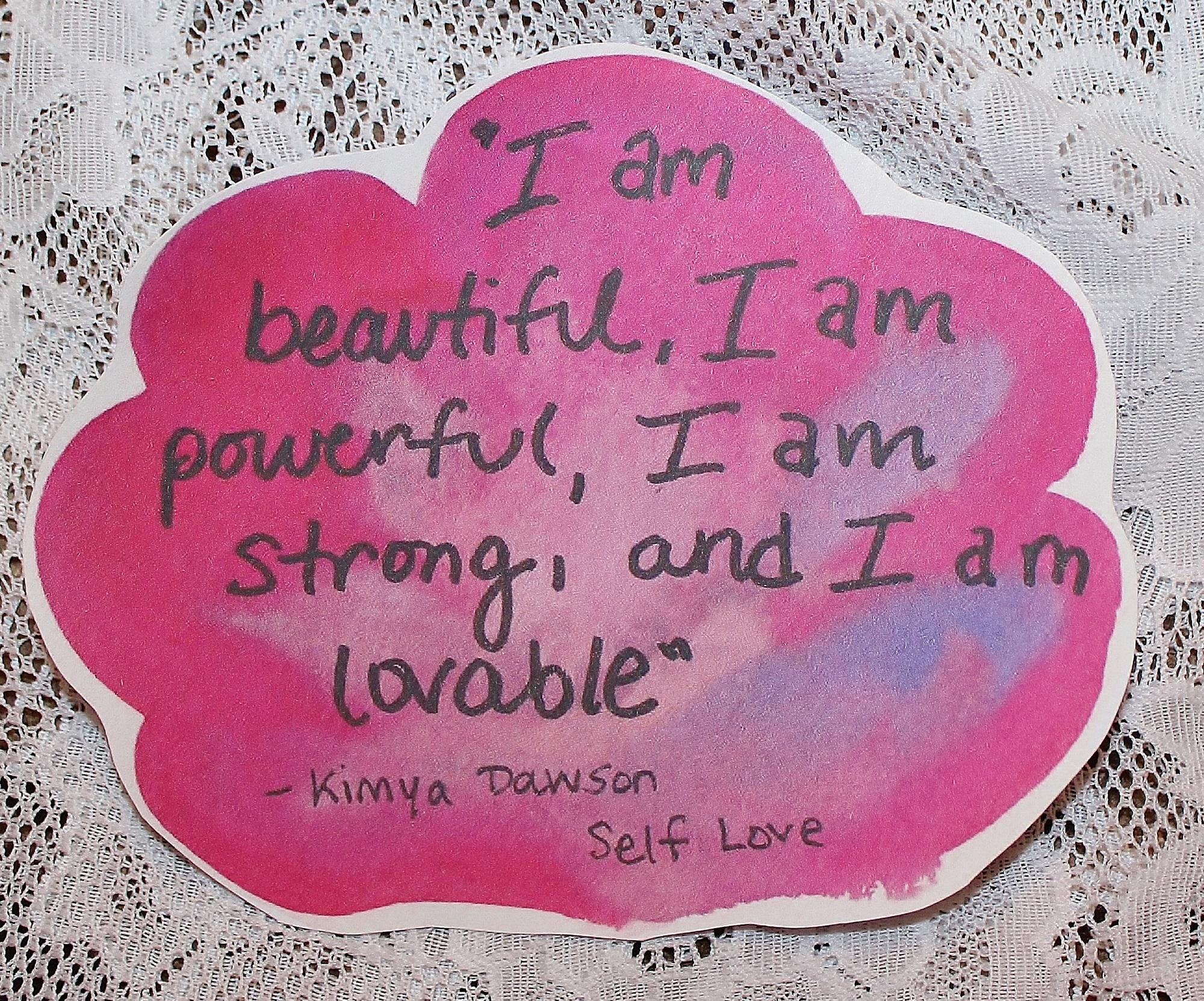 Quote About Self Love Kimya Dawson Self Love Quote Sticker · Taylor Rae Art Studio