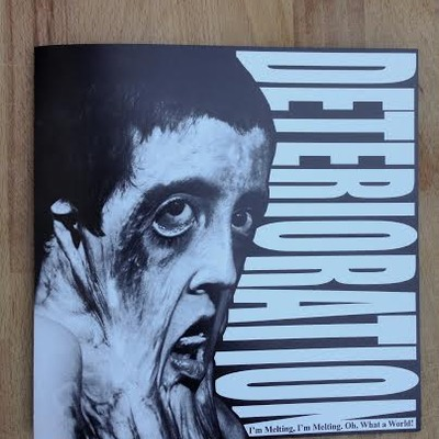 "Deterioration ""i'm melting,im melting oh what a world/...to a splattering halt 7'' opq045"